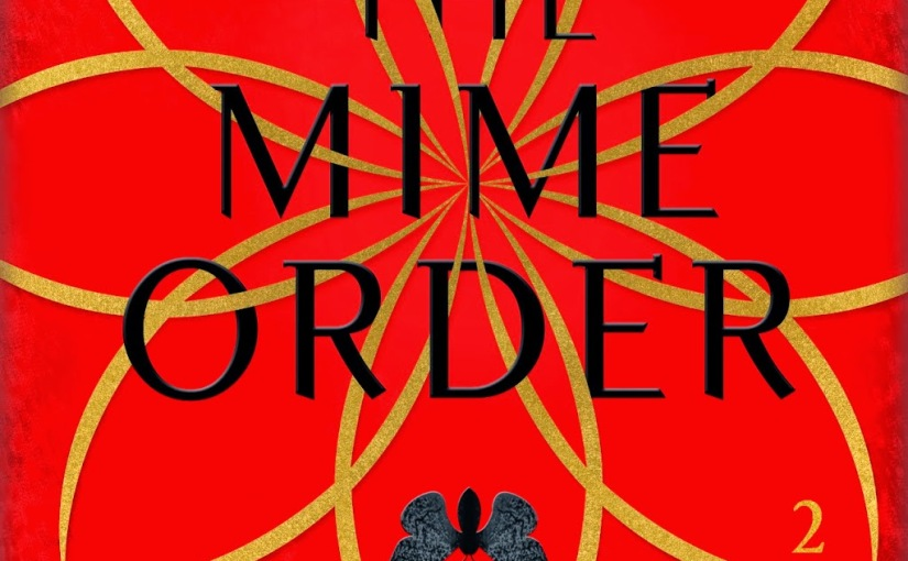 Review: The Mime Order